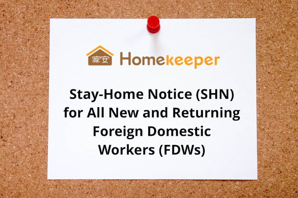 Stay-Home Notice for All New and Returning Foreign Domestic Workers